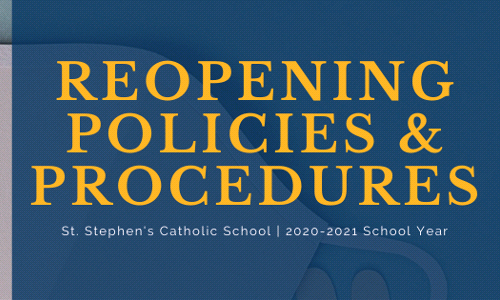 Reopening Policies and Procedures - 2020-2021 School Year